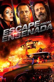 Escape from Ensenada (2018)