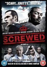 Screwed (2011)