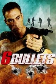 6 Bullets (2012)