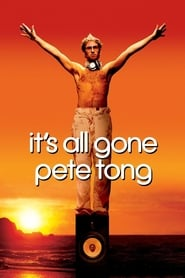It's All Gone Pete Tong (2004)