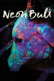 Neon Bull (2016)