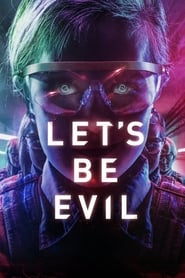 Let's Be Evil (2016)