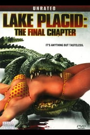 Lake Placid: The Final Chapter (2012)