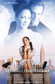 Maid in Manhattan (2002)