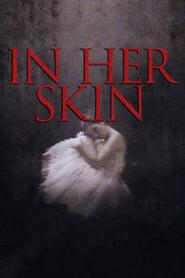 In Her Skin (2009)