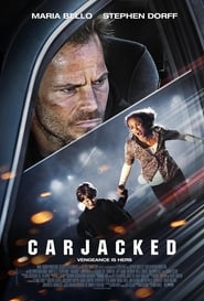 Carjacked (2011)