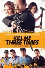 Kill Me Three Times (2015)
