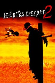Jeepers Creepers 2 (2003)
