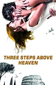 Three Steps Above Heaven (2010)