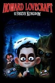 Howard Lovecraft & the Frozen Kingdom (2016)