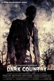 Dark Country (2009)