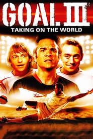 Goal! III: Taking On The World (2009)