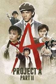 Project A: Part II (1987)
