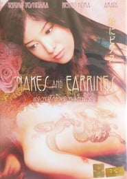 Snakes and Earrings (2008)