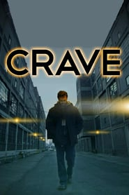 Crave (2013)