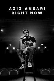 Aziz Ansari: Right Now (2019)