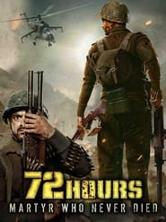 72 Hours: Martyr Who Never Died (2019)