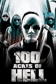 100 Acres of Hell (2019)