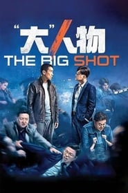 The Big Shot (2019)