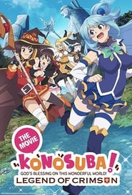 KonoSuba: God's Blessing on this Wonderful World! Legend of Crimson (2019)