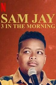 Sam Jay: 3 in the Morning (2020)