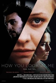 How You Look at Me (2020)