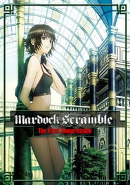 Mardock Scramble: The First Compression (2010)