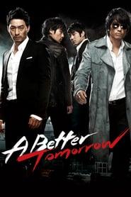 A Better Tomorrow (2010)