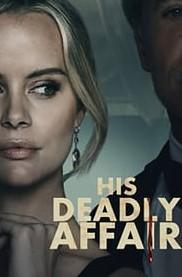 His Deadly Affair (2019)