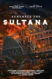 Remember the Sultana (2018)