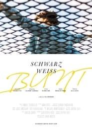 Schwarz Weiss Bunt (2020)