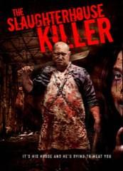 The Slaughterhouse Killer (2021)