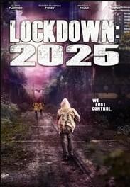 Lockdown 2025 (2021)