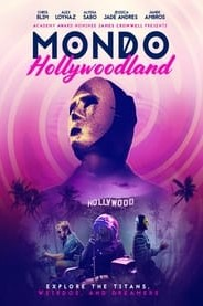 Mondo Hollywoodland (2019)